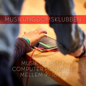 Musikungdomsklubben ipad og laptop for børn og unge elektronisk musik