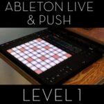 Group logo of Ableton Live og Push – Level 1